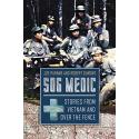 SOG Medic: Stories from Vietnam and Over the Fence by Joe Parnar and Robert Dumo