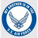 My Brother is in the US Air Force with Wing Logo Decal