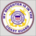 My Daughter  is in the US Coast Guard  Decal