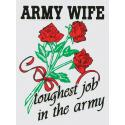 Army Wife Toughest Job in the Army with Roses Logo Decal