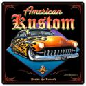 AMERICAN KUSTOM All Metal Sign