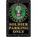 Soldier Parking Only  ALUMINUM Sign