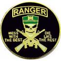 Ranger  Mess with the Best, Die like the Rest Pin