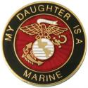 My Daughter is a Marine EGA Round Lapel Pin