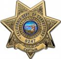 SCalifornia Department of Corrections (Captain) Badge all Metal Sign with your B