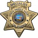 California State Parole (SPECIALIST) Badge all Metal Sign with your badge number