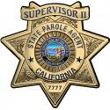California State Parole (Administrator) Badge all Metal Sign with your badge num