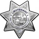 Lieutenant San Diego Sheriff's Department Badge All Metal Sign With You