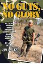 No Guts, No Glory: by Jim Bolen (Author)