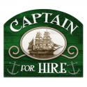 Captain For Hire Sign