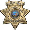 California State Parole (SUPERVISOR III ) Badge all Metal Sign with your badge n