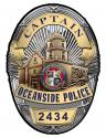 Oceanside Police (Captain) Department Badge all Metal Sign with your badge numbe